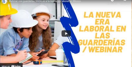 Guarderías respecto a la nueva era laboral en México